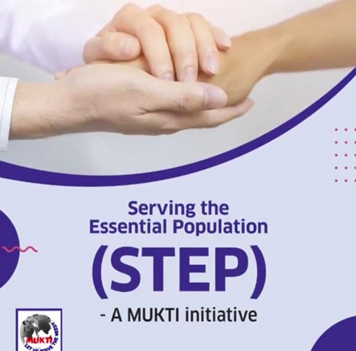 Mukti steps in for STEP (Serving The Essential Population) during COVID – 19
